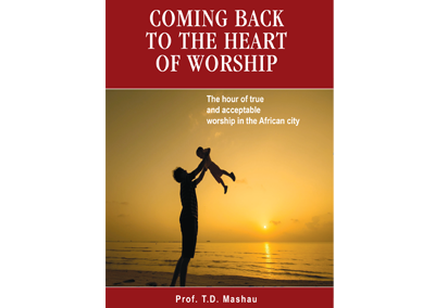 Coming Back to the Heart of Worship